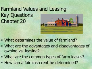 Farmland Values and Leasing Key Questions Chapter 20