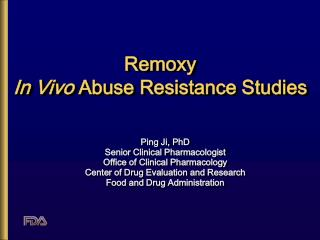 Remoxy In Vivo  Abuse Resistance Studies