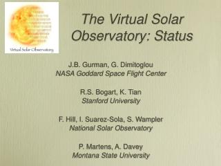 The Virtual Solar Observatory: Status