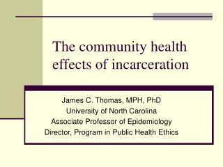 The community health effects of incarceration