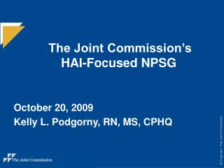 The Joint Commission's   HAI-Focused NPSG