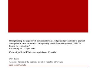 "Code of judicial Ethic- example from Croatia "" Duro Sessa"