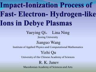 Impact-Ionization Process of  Fast- Electron- Hydrogen-like Ions in Debye Plasmas