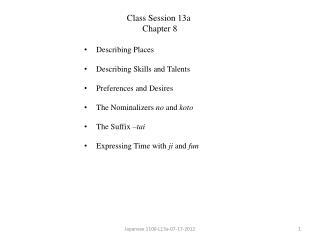 Describing Places Describing Skills and Talents Preferences and Desires