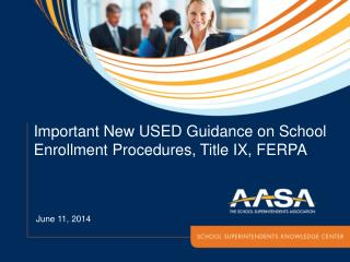 Important New USED Guidance on School Enrollment Procedures, Title IX, FERPA