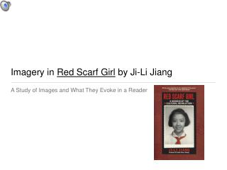 Imagery in  Red Scarf Girl  by Ji-Li Jiang