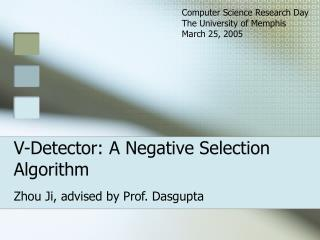 V-Detector: A Negative Selection Algorithm