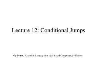 Lecture 12: Conditional Jumps