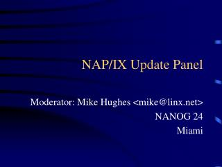 NAP/IX Update Panel