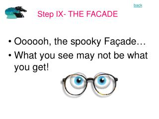 Oooooh, the spooky Façade… What you see may not be what you get!