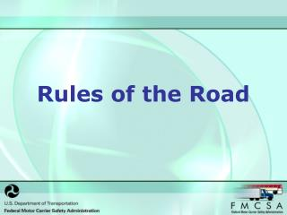 Rules of the Road Introduction