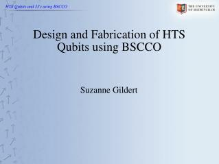 Design and Fabrication of HTS Qubits using BSCCO
