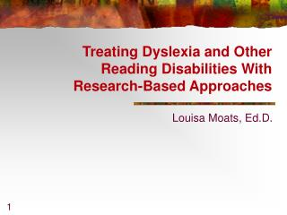 Treating Dyslexia and Other  Reading Disabilities With Research-Based Approaches