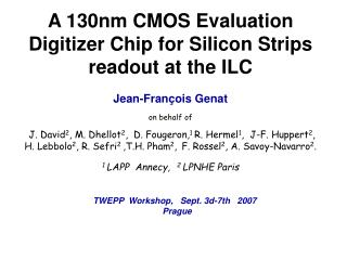 A 130nm CMOS Evaluation Digitizer Chip for Silicon Strips readout at the ILC