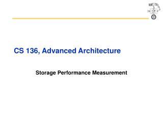 CS 136, Advanced Architecture