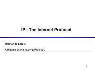 IP - The Internet Protocol