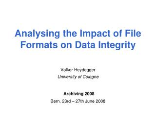 Analysing the Impact of File Formats on Data Integrity