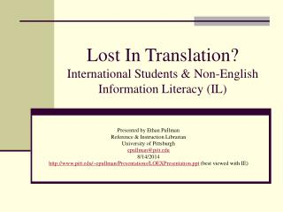 Lost In Translation?   International Students & Non-English Information Literacy (IL)