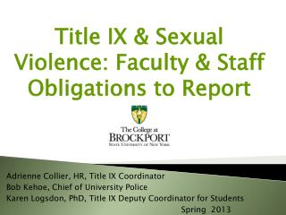 Title IX & Sexual Violence: Faculty & Staff Obligations to Report re