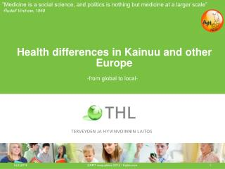 Health differences in Kainuu and other Europe