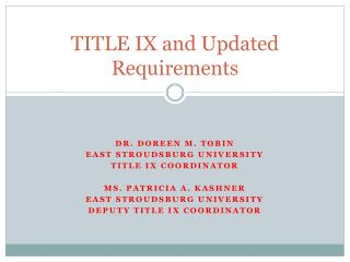 TITLE IX and Updated Requirements