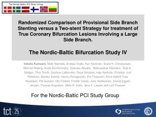 For the Nordic -Baltic  PCI Study Group