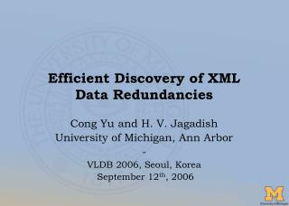 Efficient Discovery of XML  Data Redundancies