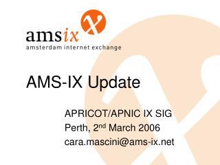 AMS-IX Update