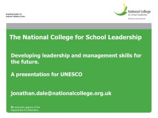 The National College for School Leadership