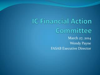 IC Financial Action Committee