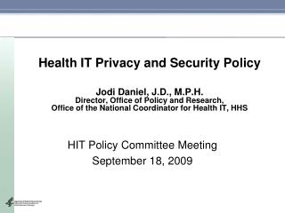 HIT Policy Committee Meeting September 18, 2009