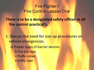 Fire Fighter I Fire Control-Lesson One