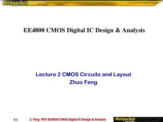 EE4800 CMOS Digital IC Design & Analysis�