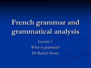 French grammar and grammatical analysis