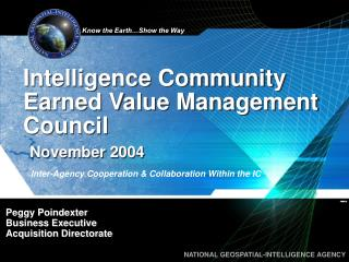 Intelligence Community Earned Value Management Council November 2004