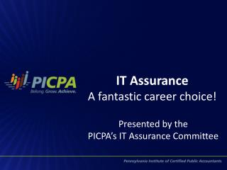 IT Assurance  A fantastic career choice!