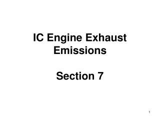 IC Engine Exhaust  Emissions Section 7