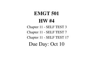 EMGT 501 HW #4 	Chapter 11 - SELF TEST 3 	Chapter 11 - SELF TEST 7 	Chapter 11 - SELF TEST 17