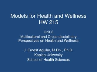 Models for Health and Wellness HW 215