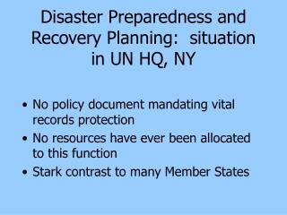 Disaster Preparedness and Recovery Planning:  situation in UN HQ, NY