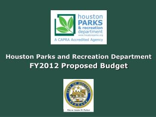 Houston Parks and Recreation Department FY2012 Proposed Budget