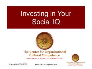 Investing in Your  Social IQ