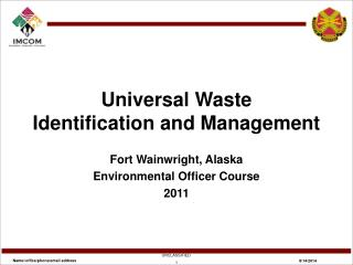 Universal Waste Identification and Management