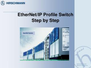 EtherNet/IP Profile Switch Step by Step