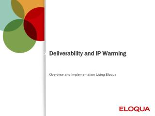 Deliverability and IP Warming
