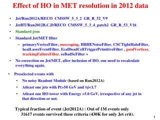 Effect of HO in MET resolution in 2012 data