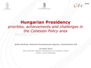 Hungarian Presidency  priorities, achievements and challenges in the Cohesion Policy area