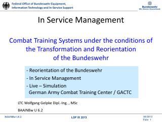 - Reorientation of the Bundeswehr - In Service Management
