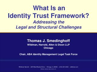 What Is an  Identity Trust Framework? Addressing the  Legal and Structural Challenges
