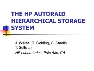 THE HP AUTORAID HIERARCHICAL STORAGE SYSTEM